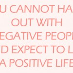 Leave Those Negative People Behind